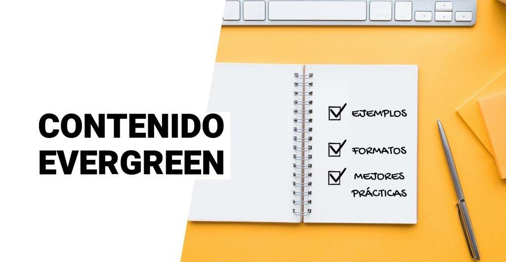 Contenido Evergreen- Que es, ejemplos, formatos y recomendaciones